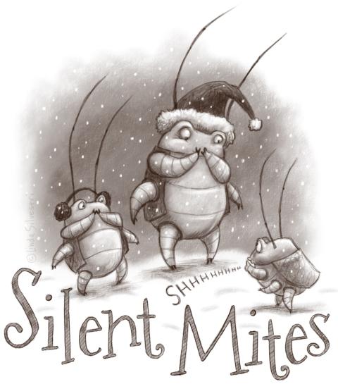 Silent mites